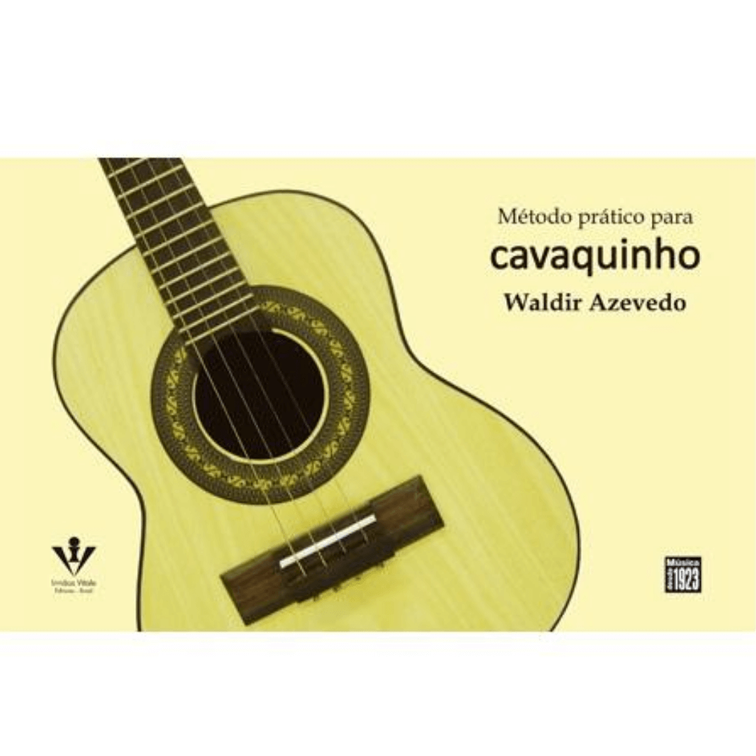 MÉTODO PRÁTICO PARA CAVAQUINHO - Waldir Azevedo - 390M