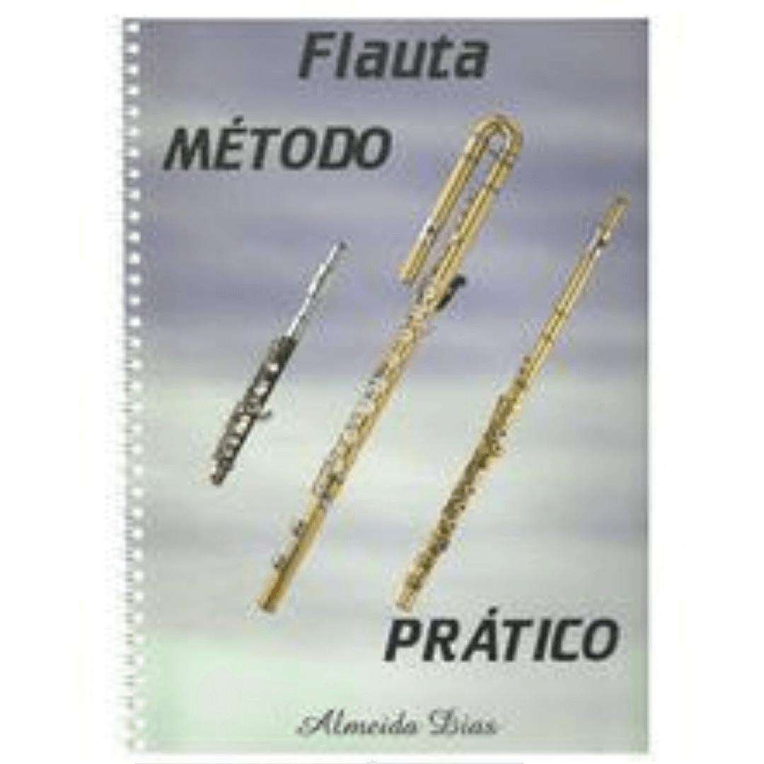 Método Prático Para FLAUTA - Almeida Dias