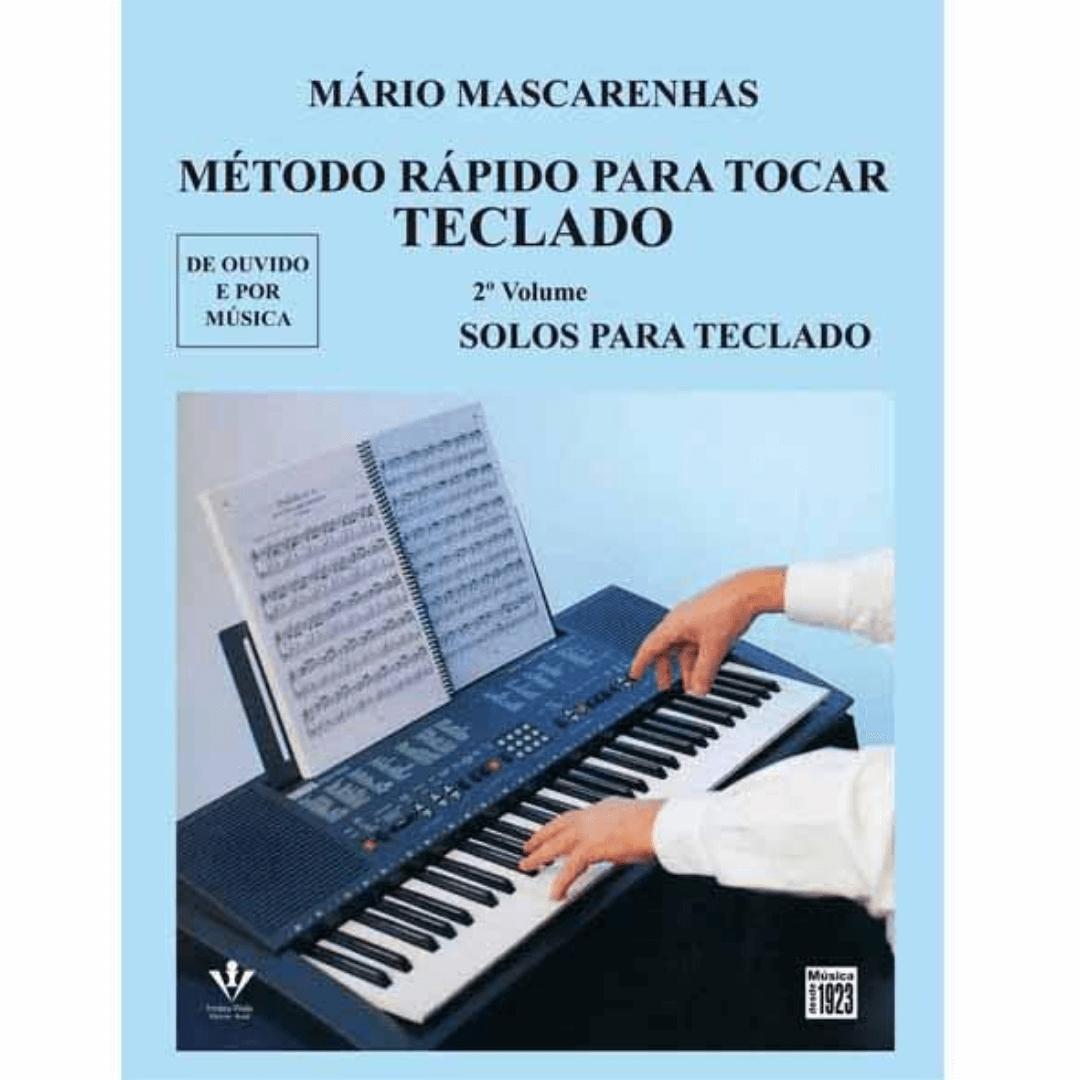 Método Rápido Para Tocar Teclado - Vol.2 - Mário Mascarenhas - 332m