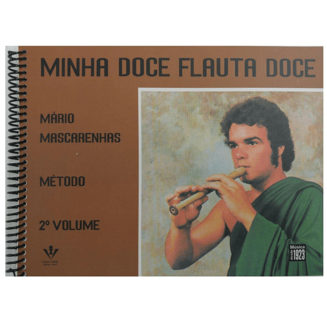 Minha Doce Flauta Doce - Mário Mascarenhas - Método - Volume 2 - 301M