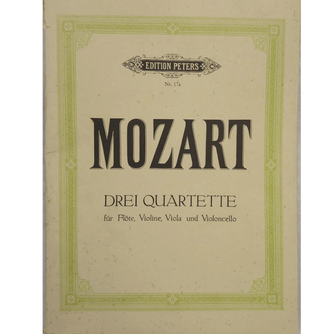 Mozart Drei Quartette fur Flote, Violine, Viola und Violoncello NR17A