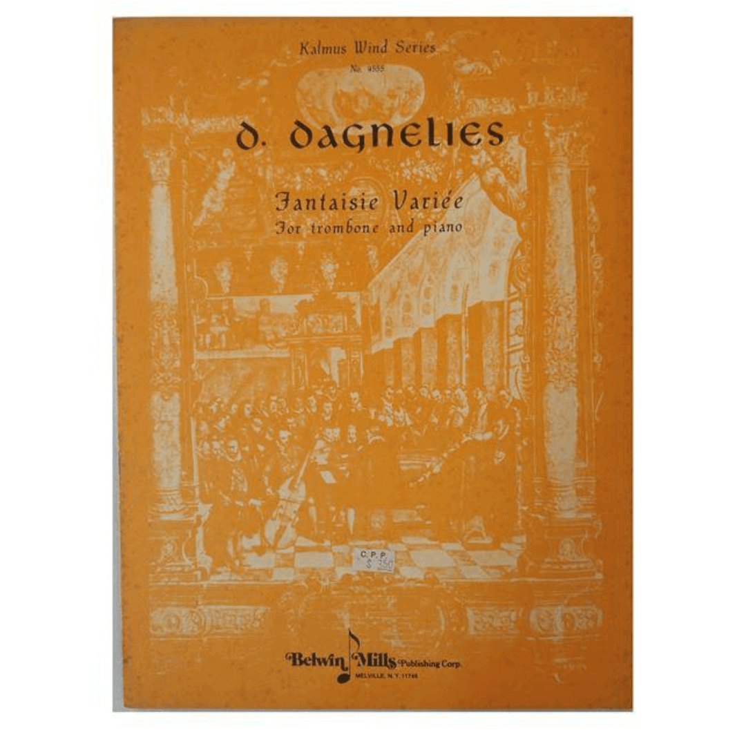 O Dagnelies fantaisie variée for trombone and piano - Kalmus Wind Series