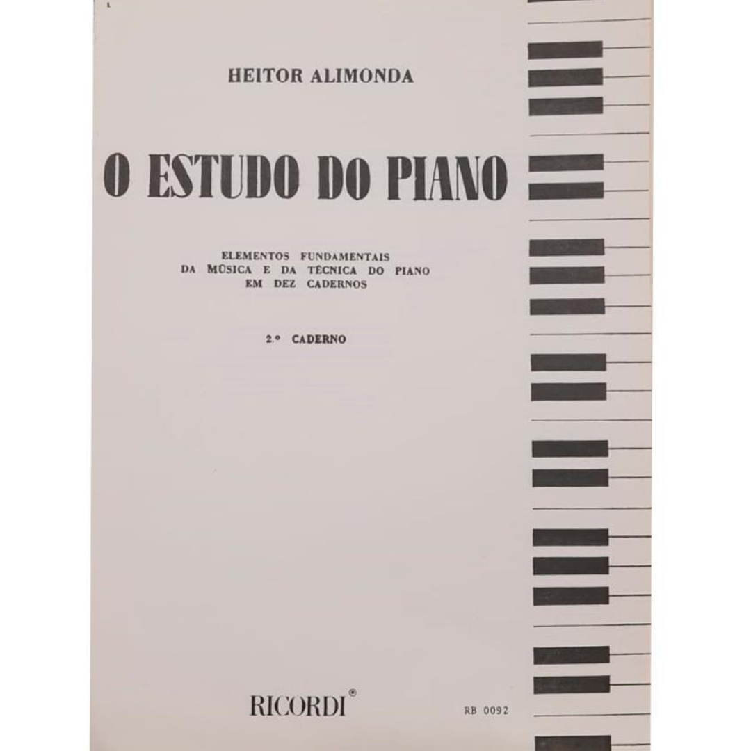 O Estudo do Piano - Elementos Fundamentais da Música e da Técnica do Piano em Dez Cadernos Vol. 2 - RB0092