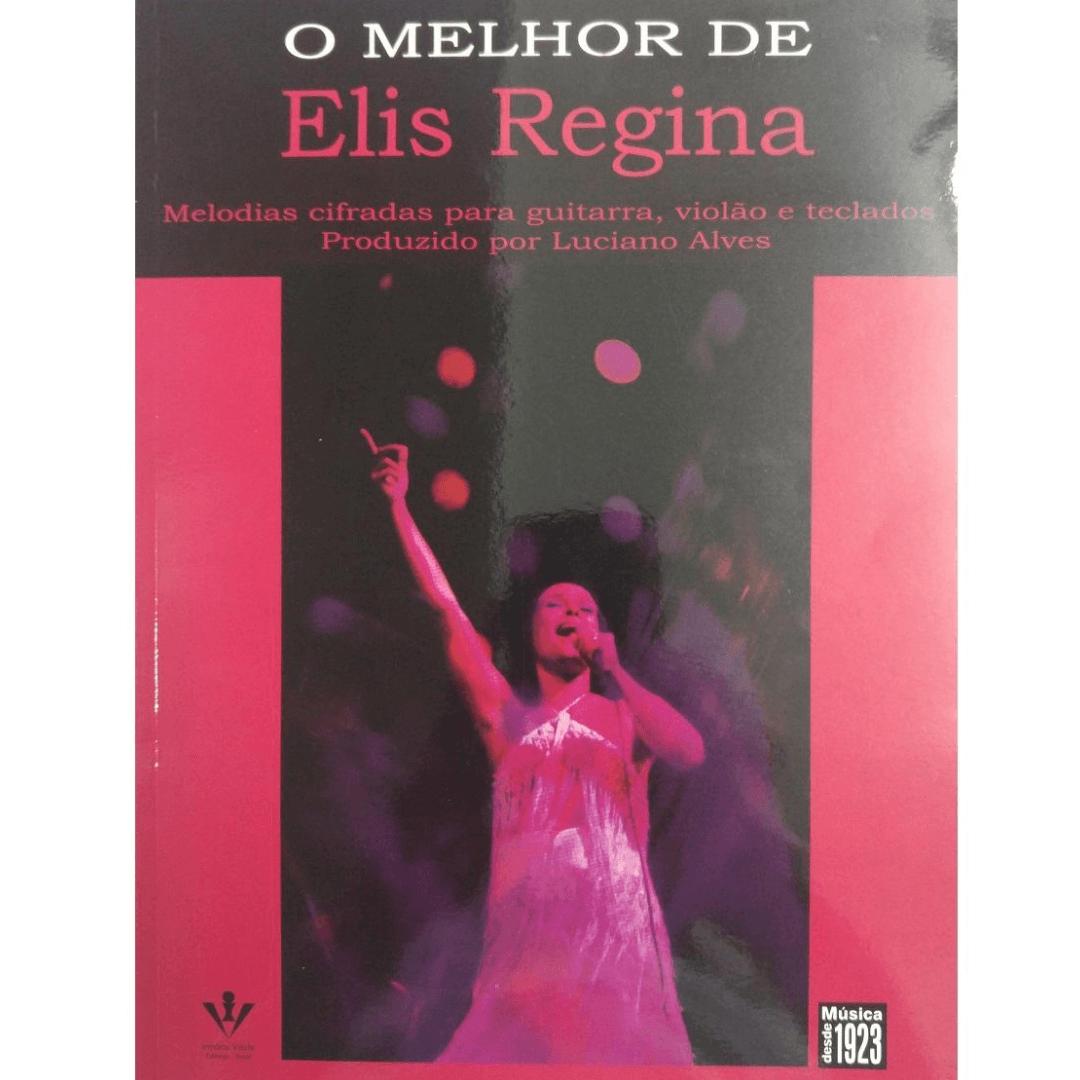 O Melhor de Elis Regina Melodias cifradas para guitarra, violão e teclados 277A