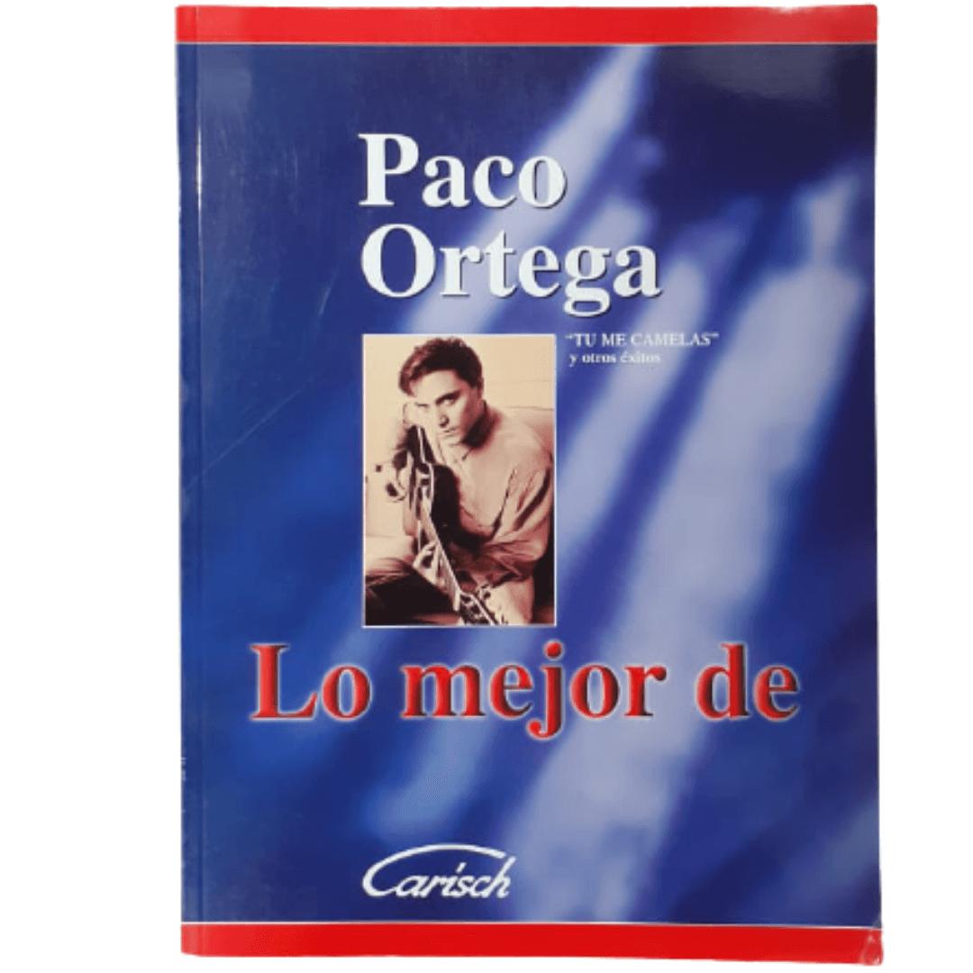 """Paco Ortega """"Tu Me Camelas"""" - Lo Mejor De Carisch - ML1642"""