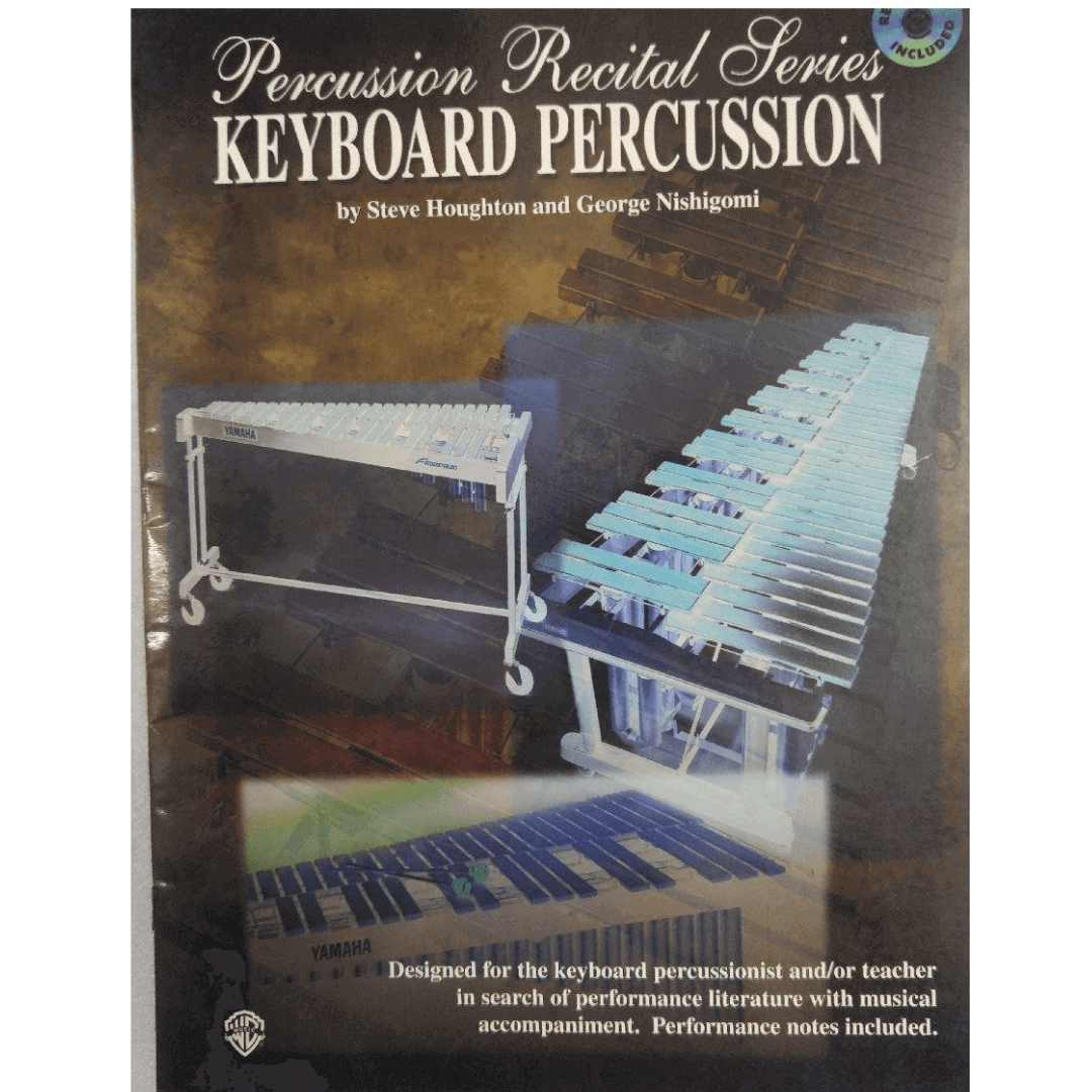 Percussion Recital Series Keyboard Percussion by Steve Houghton and George Nishigomi PERC9617CD