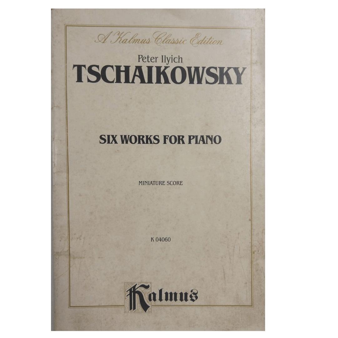 Peter Ilyich Tschaikowsky Six Works for Piano Miniature Score K 04060 Kalmus