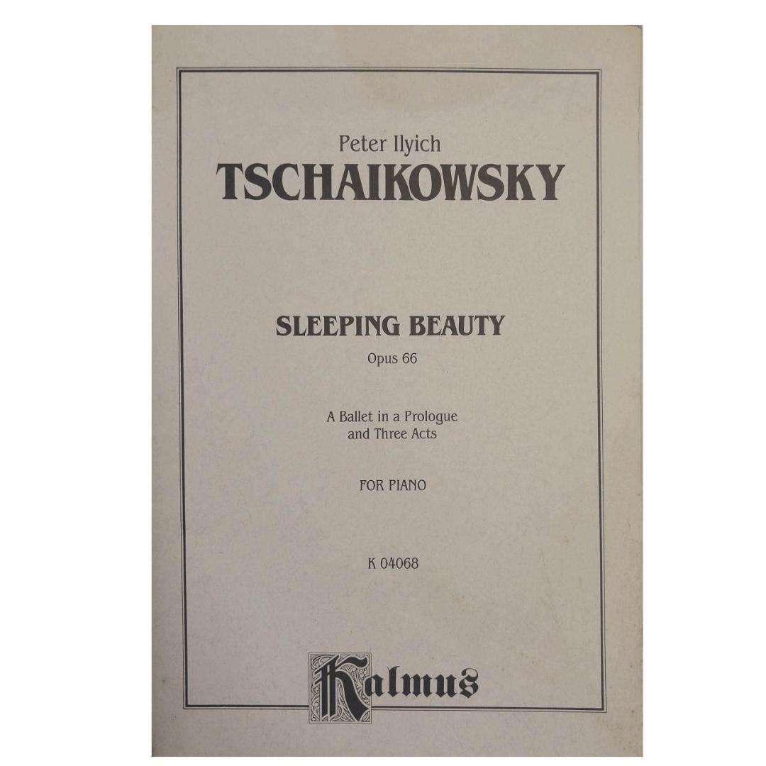 Peter Ilyich Tschaikowsky Sleeping Beauty Opus 66 for Piano K 04068 Kalmus