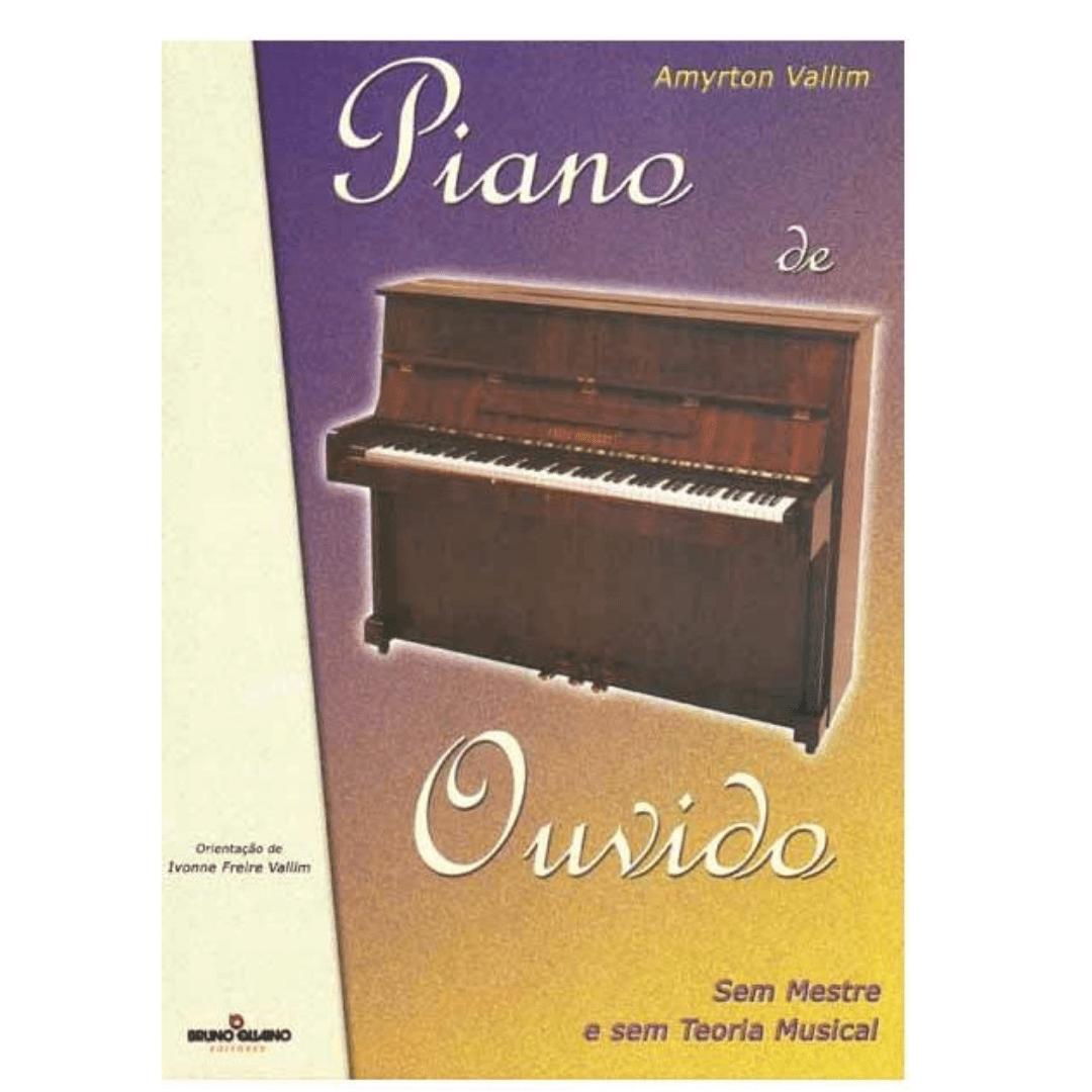 PIANO DE OUVIDO SEM MESTRE E SEM TEORIA MUSICAL - Amyrton Vallim - BQ114