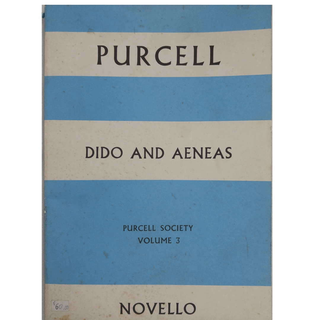 Purcell - Dido And Aeneas - Purcell Society volume 3 - Novello - MS2318