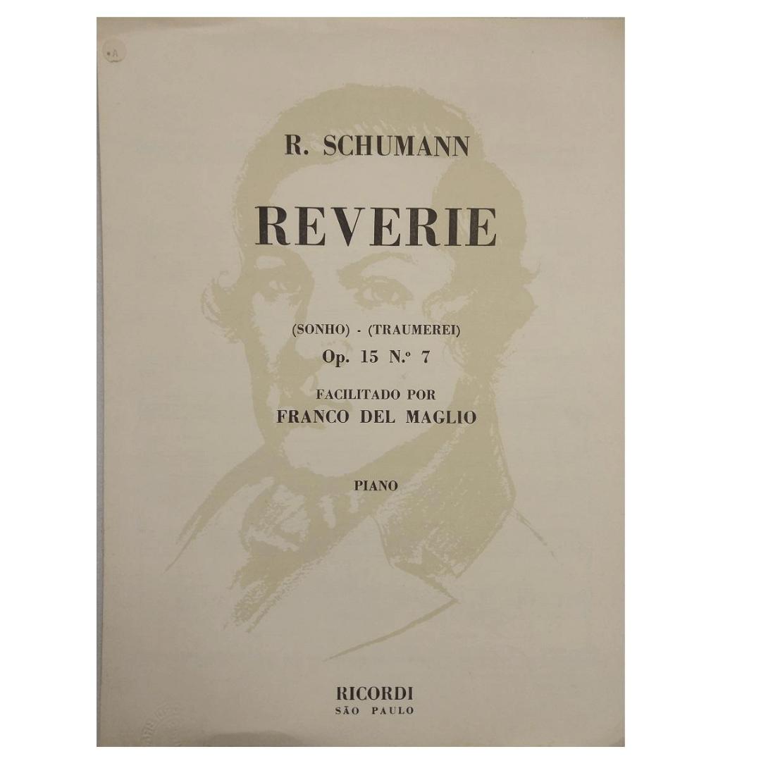 R. Schumann Reverie ( sonho ) - ( Traumerei ) Op. 15 N.º 7 Facilitado por Franco Del Maglio Piano