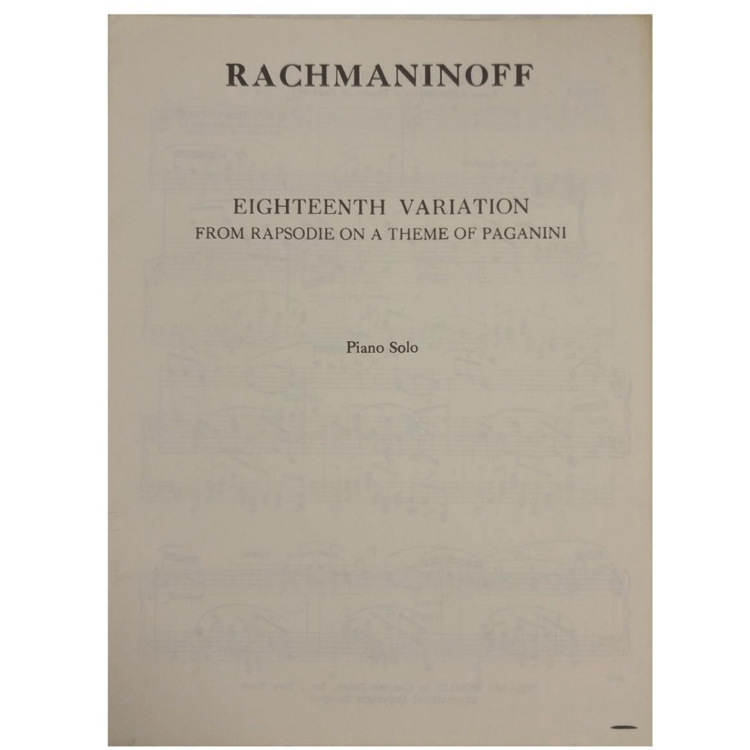 Rachmaninoff - Eighteenth Variation - from Rapsodie on a Theme of Paganini Piano Solo F02063