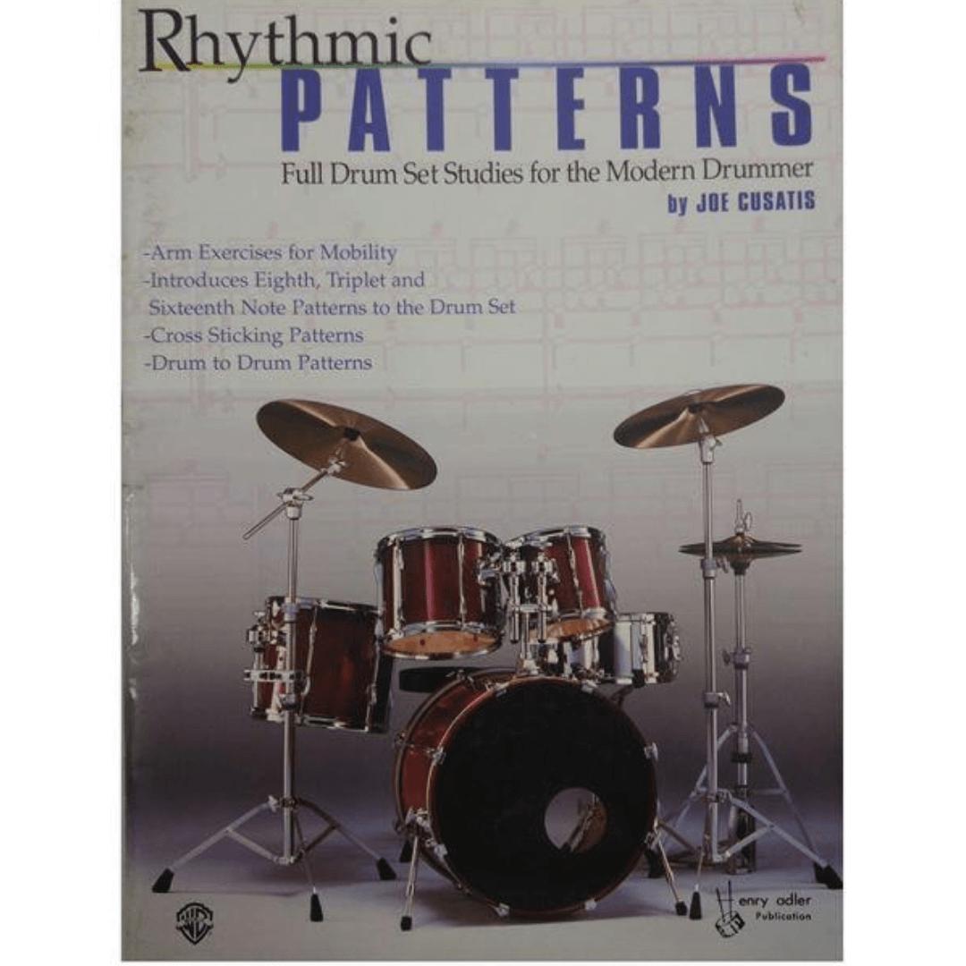 Rhythmic Patterns: Full Drum Set Studies for the Modern Drummer by Joe Cusatis