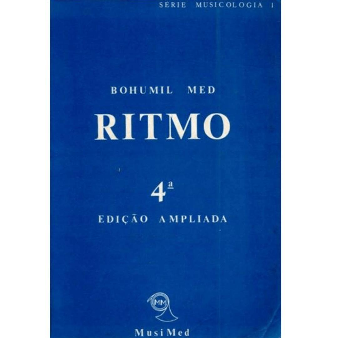 Ritmo Bohumil Med 4ª Edição Ampliada - Série Musicologia 1 Musimed - R027098