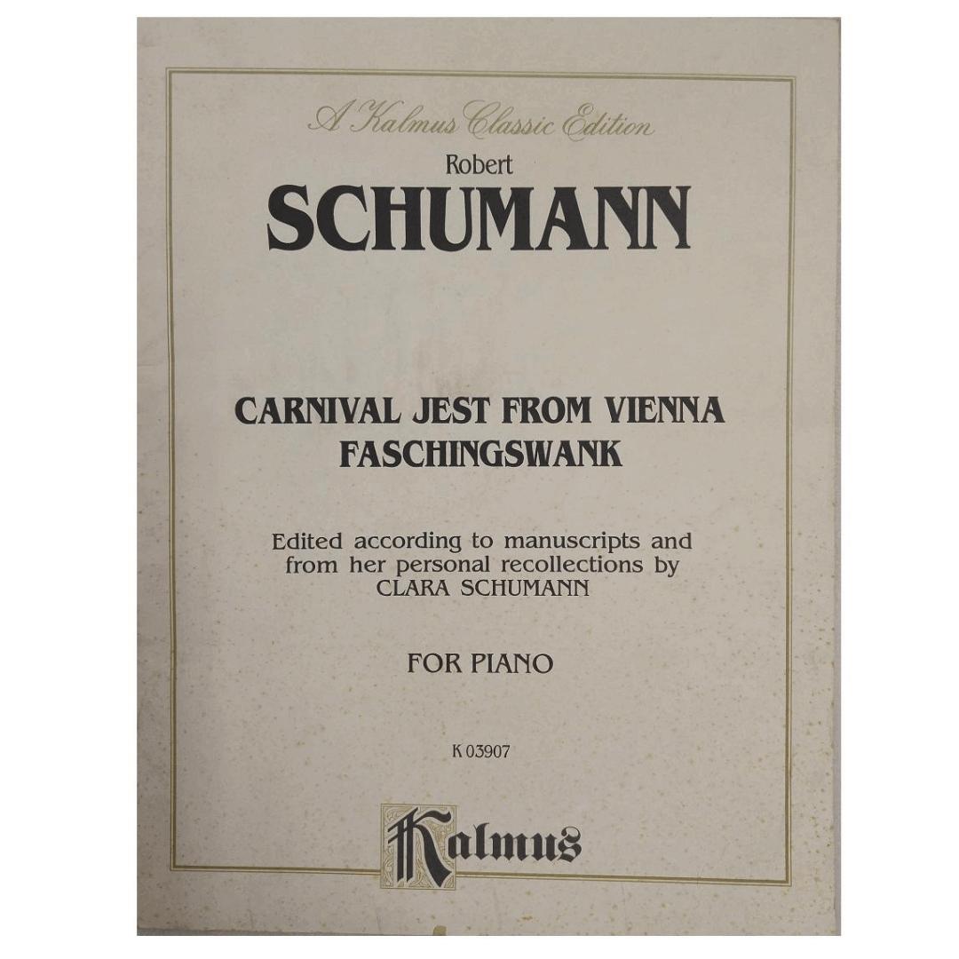 Robert Schumann Carnival Jest From Vienna Faschingswank for Piano K 03907 Kalmus