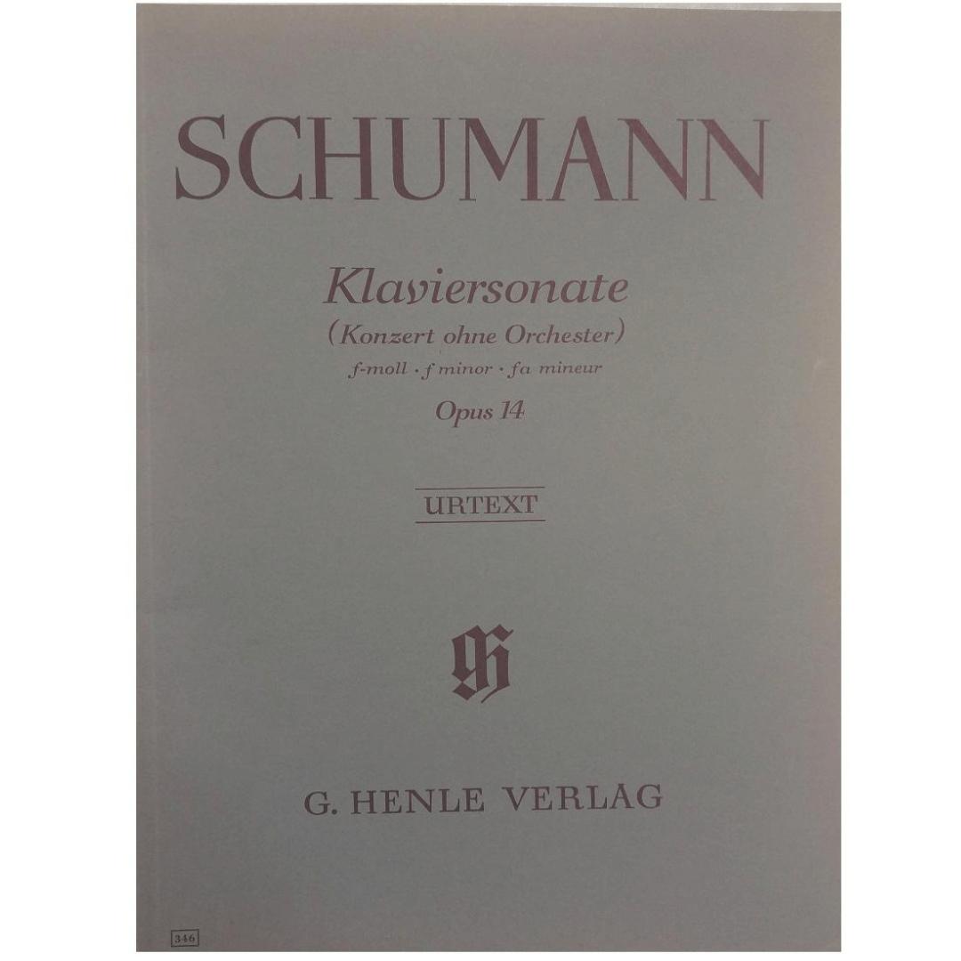 SCHUMANN Klaviersonate ( Konzert Ohne Orchester ) f-moll . f minor . fa mineur Opus 14 - Urtext 346