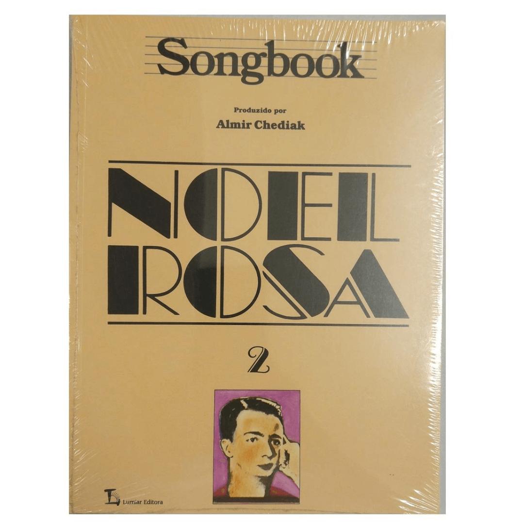 Songbook NOEL ROSA Volume 2 Produzido por Almir Chediak - SBNR2