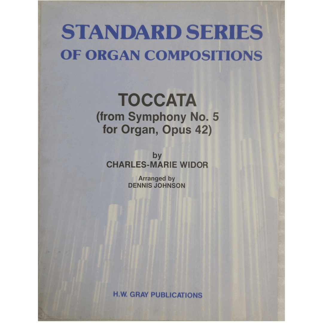 Standard Series Of Organ Compositions - Toccata ( From Symphony No. 5 for Organ, Opus 42 ) GSOC00077