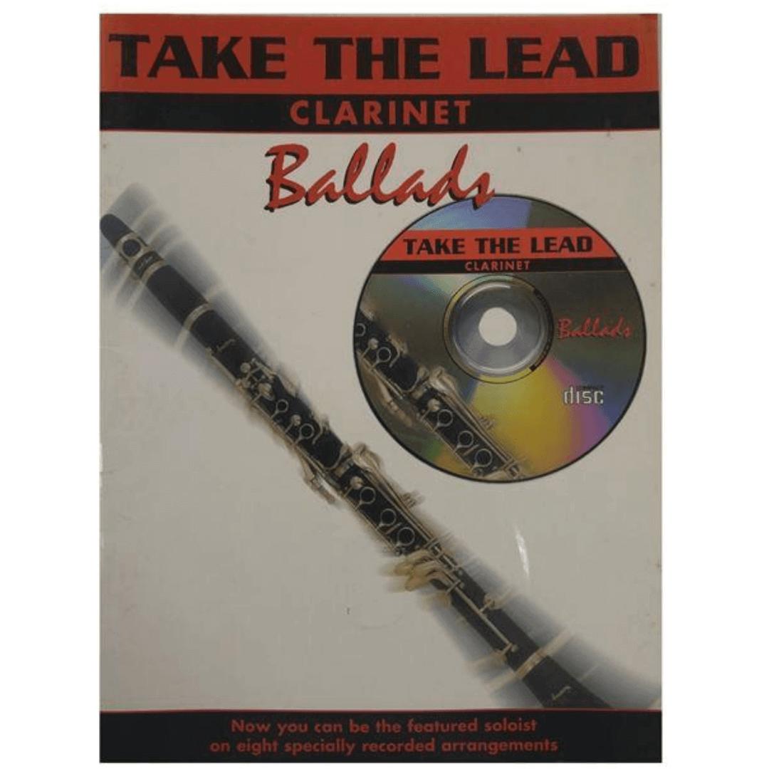 Take the Lead Clarinet Ballads c/ CD ( Agora você pode ser o solista em destaque em oito arranjos ) - 8483A