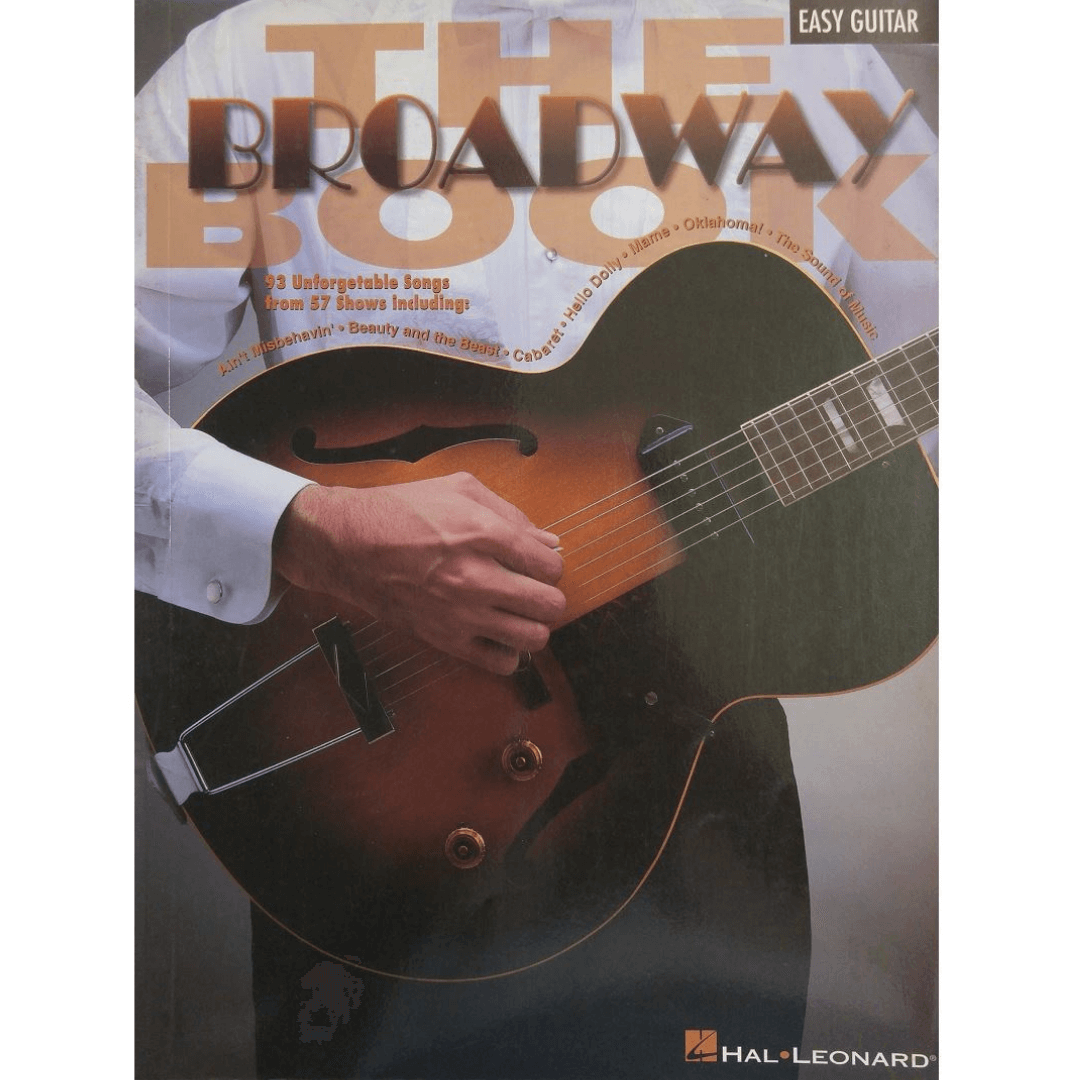 The Broadway Book 93 Unforgetable Songs from 57 Shows - Easy Guitar