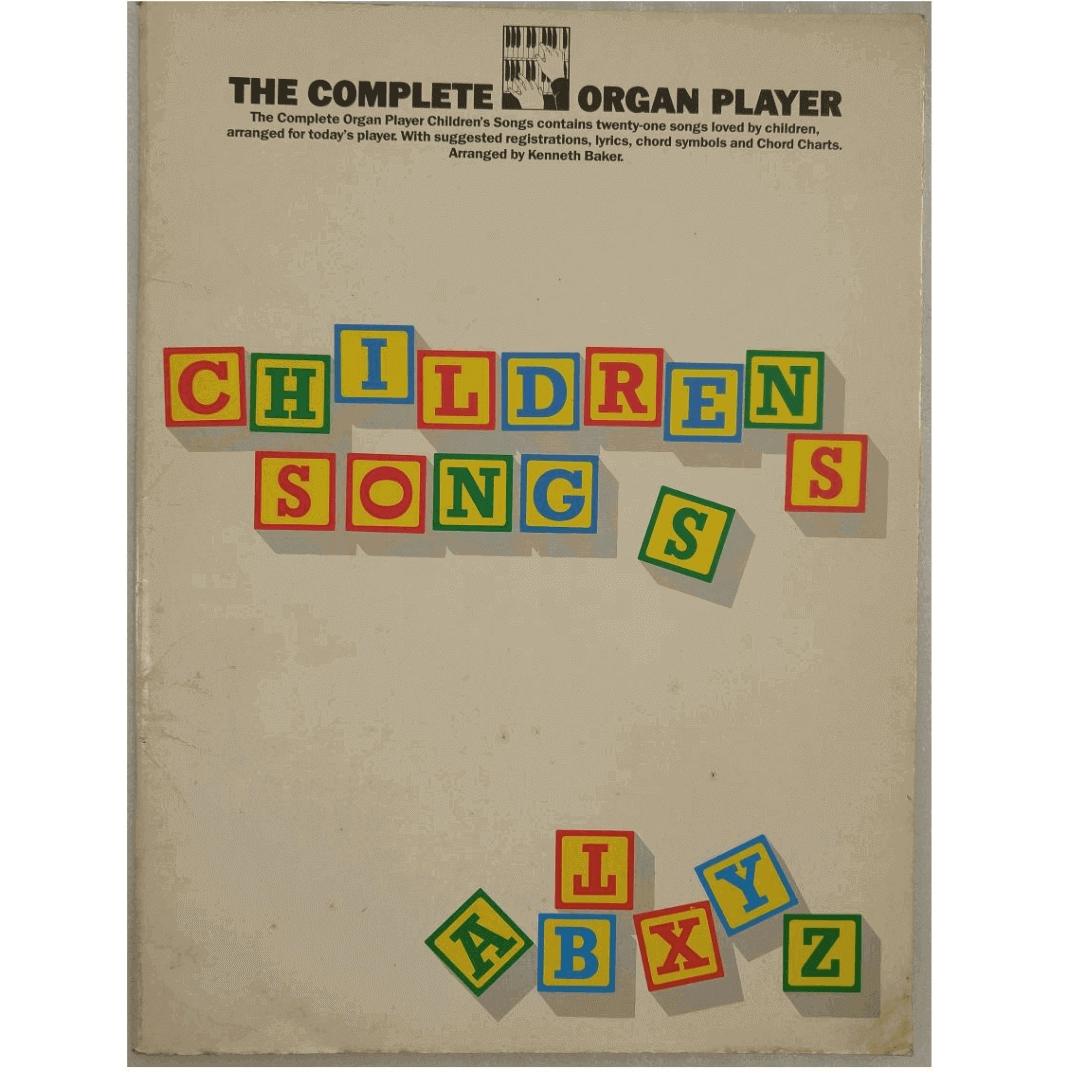 The Complete Organ Player Children's Songs (O jogador de órgão completo Canções infantis) AM62944