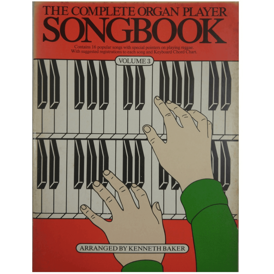 The Complete Organ Player Songbook Volume 3 - AM30537