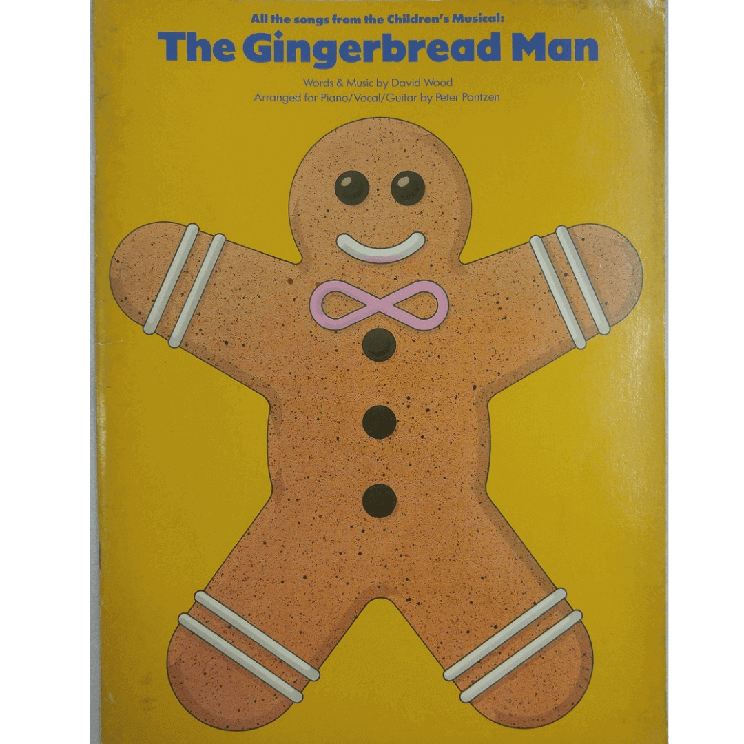 The Gingerbread Man Words & Music by David Wood Arranged Piano/Vocal/Guitar by Peter Pontzen AM65368