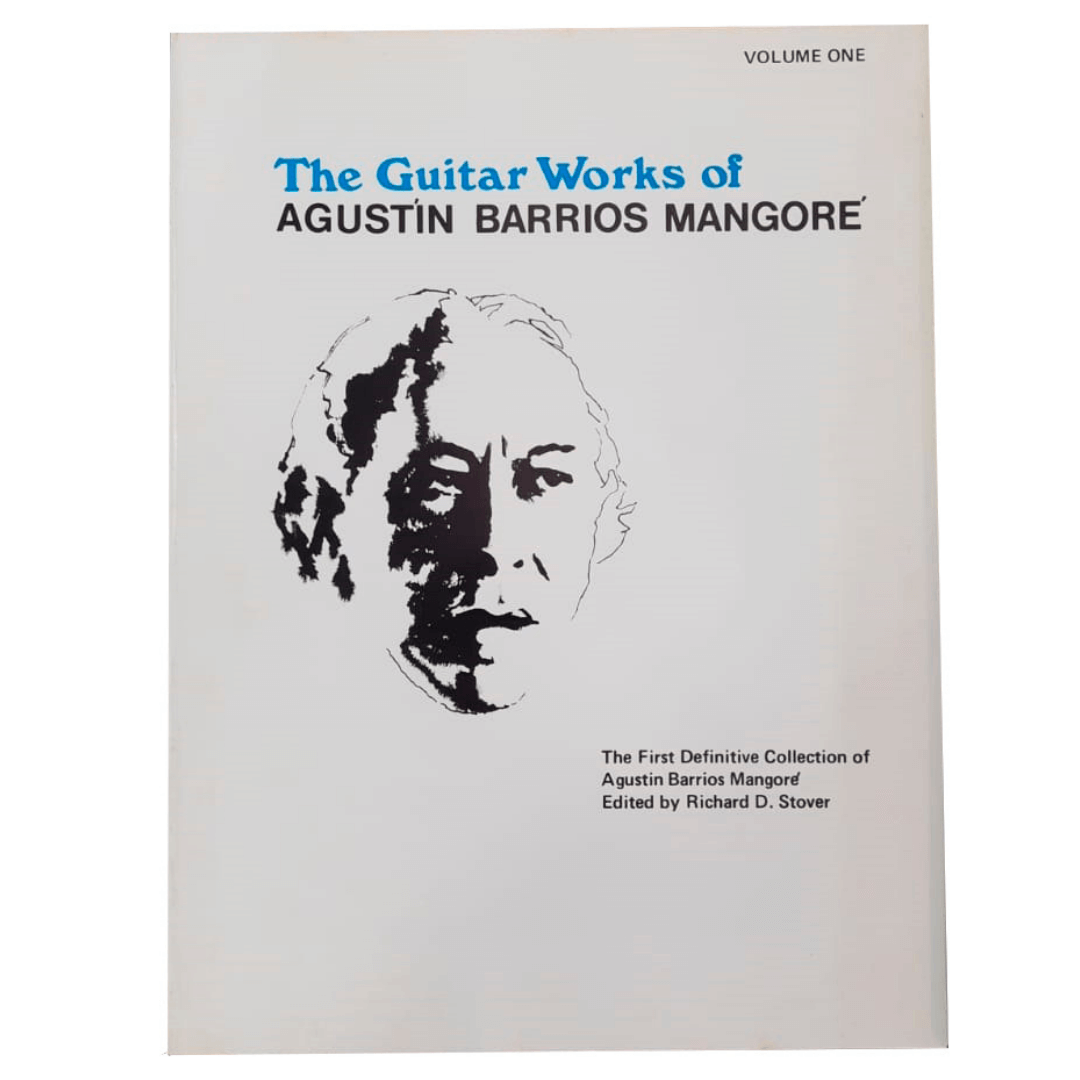 The Guitar Works of Agustín Barrios Mangoré, Vol. 1 - EL02602