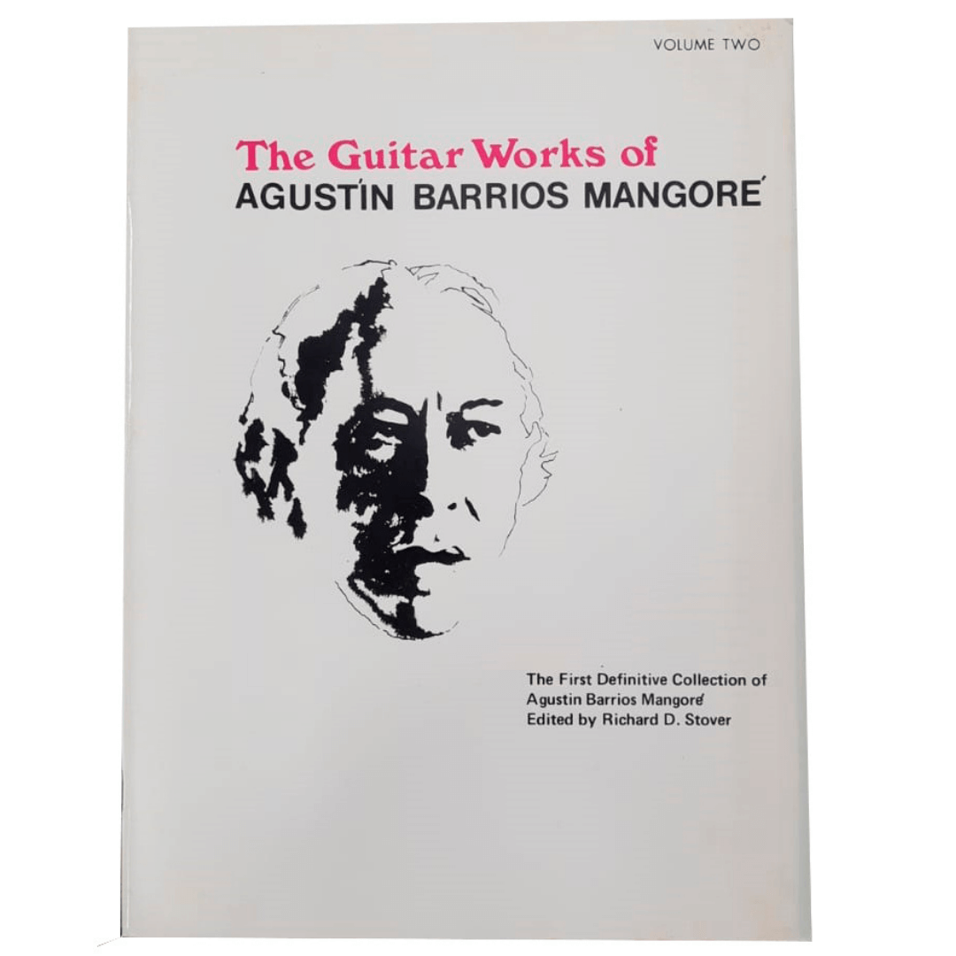 The Guitar Works of Agustin Barrios Mangore, Vol 2 EL02603