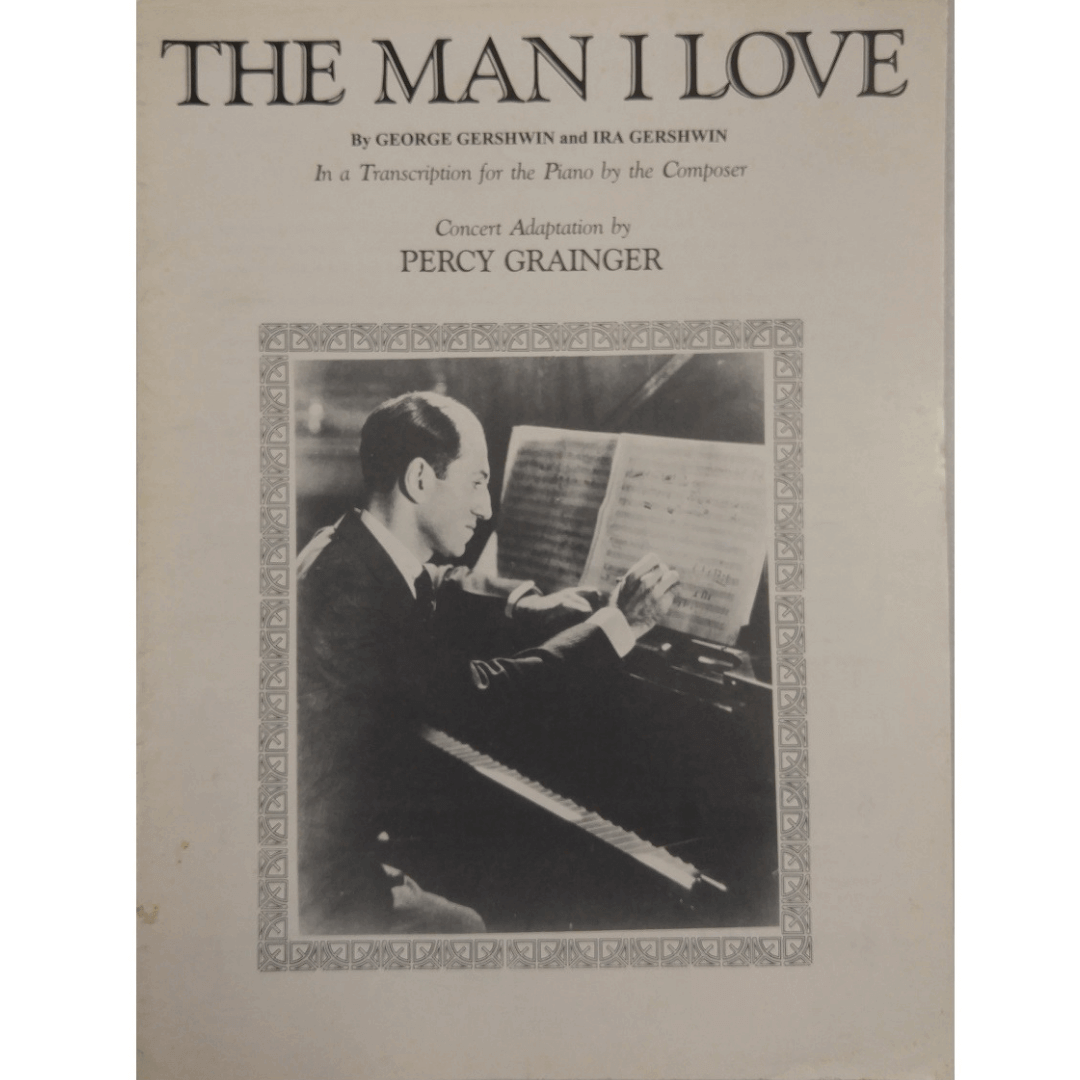 The Man I Love by George Gershwin and Ira Gershwin - Concert Adaptation by Percy Grainger PS0036
