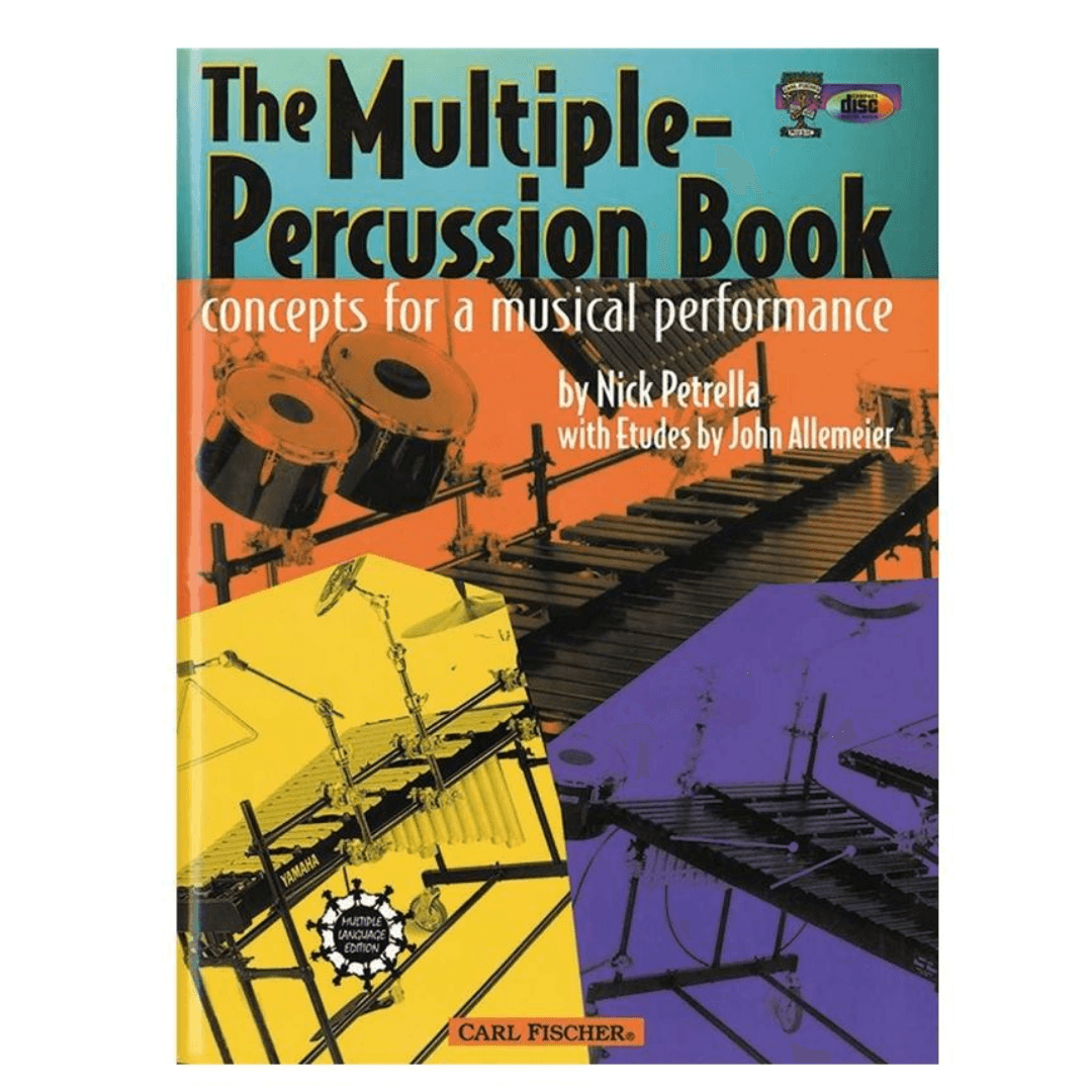 The Multiple-Percussion Book: Concepts for a Musical Performance by Nick Petrella - 05461