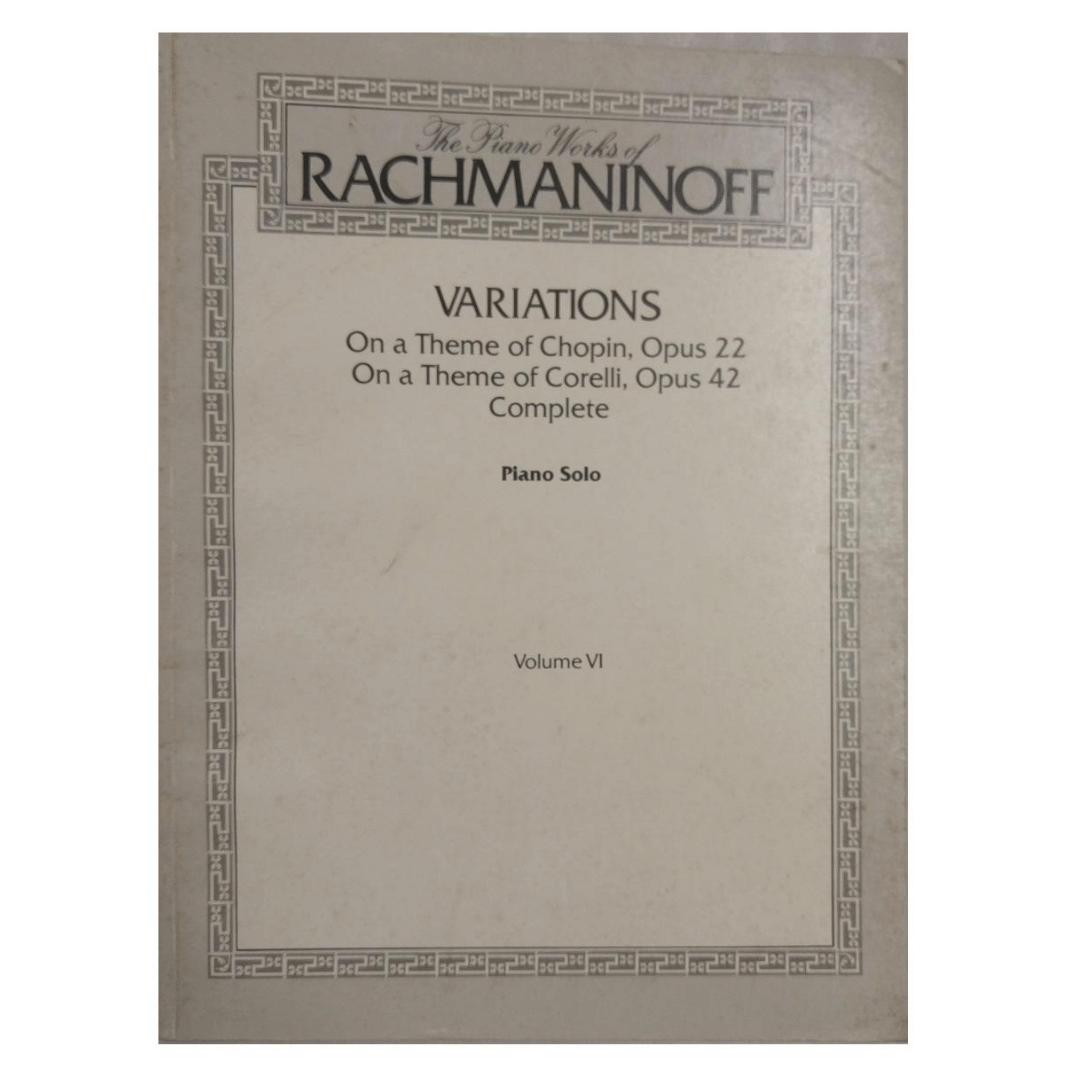 The Piano Works of Rachmaninoff Variations Piano Solo Volume VI - EL03498