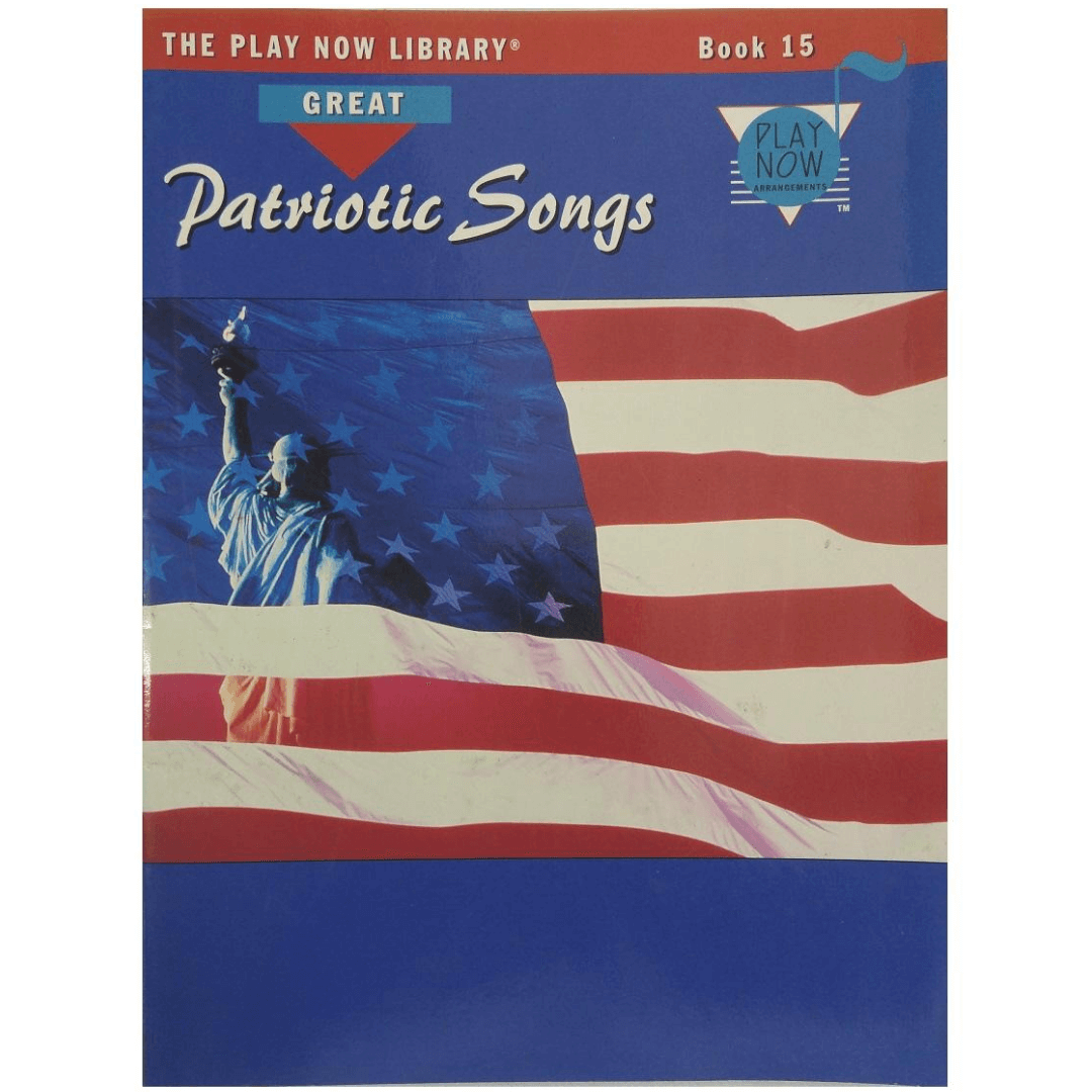 The Play Now Library - Book 15 Great Patriotic Songs PF0936
