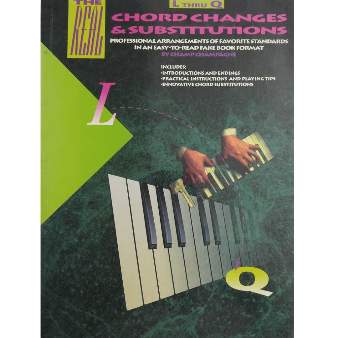 The Real Chord Changes & Substitutions (L Thru Q) HL00240003