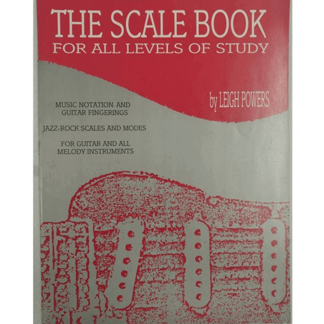 The Scale Book: For All Levels of Study by Leigh Powers PMP00010