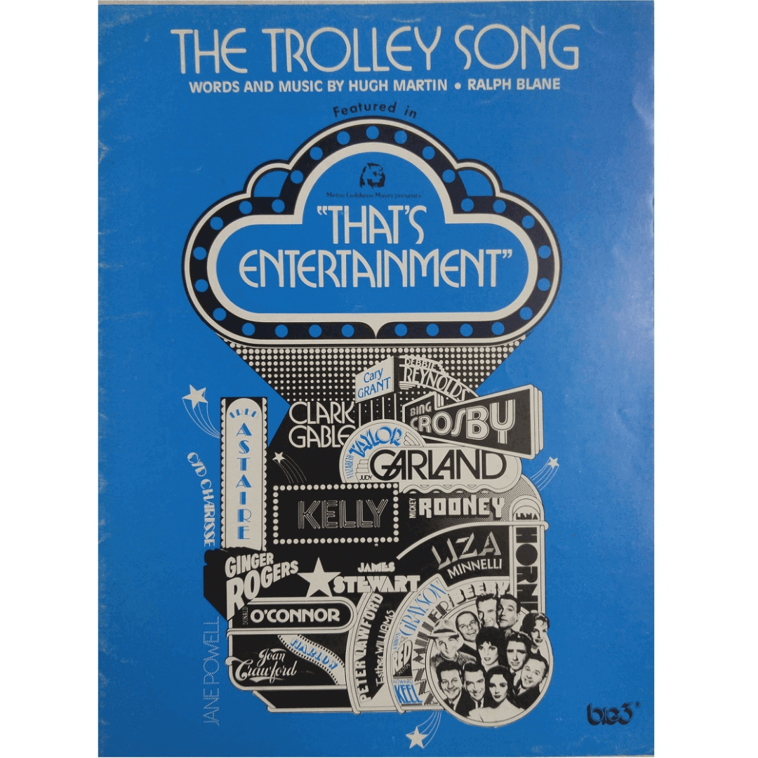 The Trolley Song - Words and Music by Hugh Martin * Ralph Blane T6600TPV