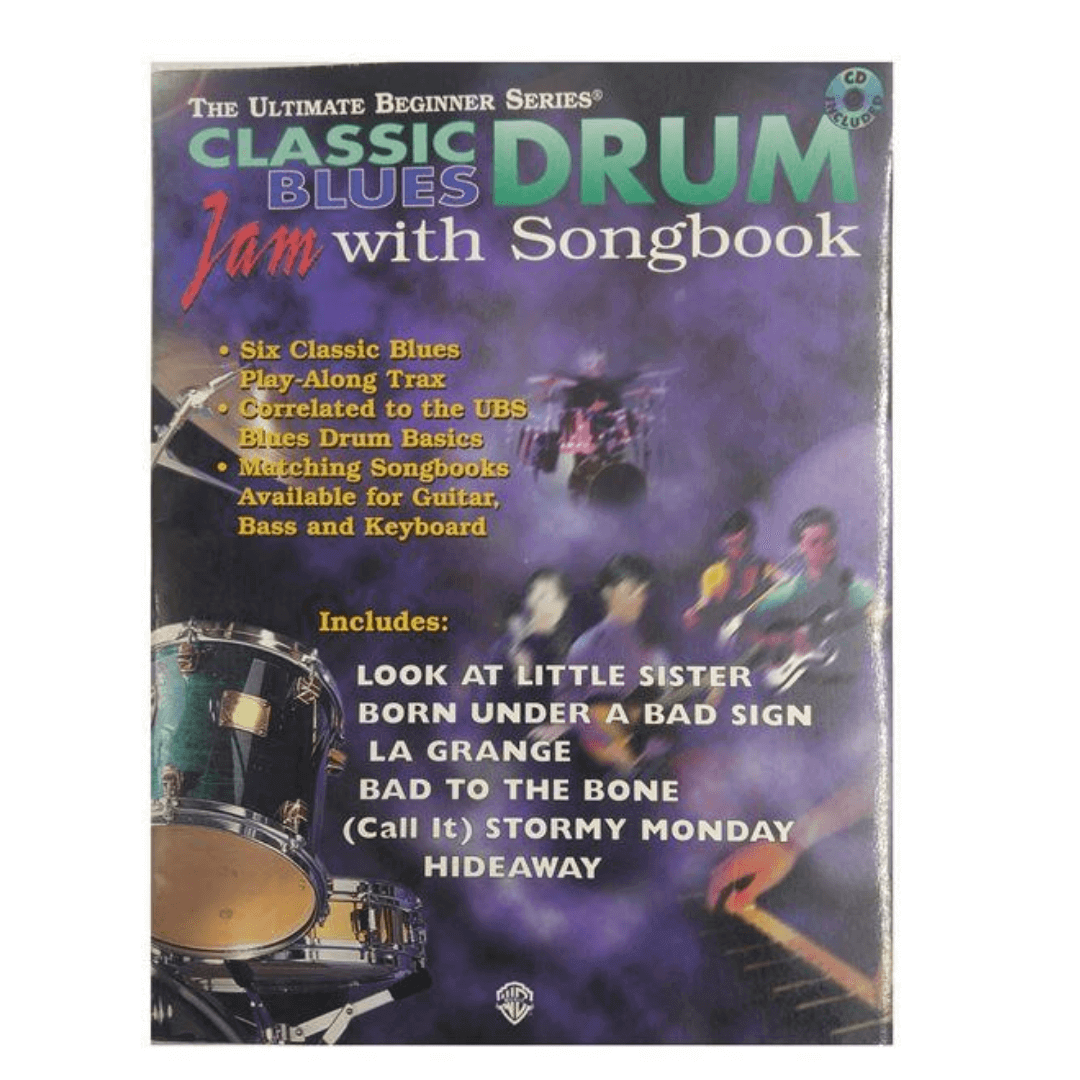 The Ultimate Beginner Series Classic Drum Blues Jam With Songbook ( com CD )