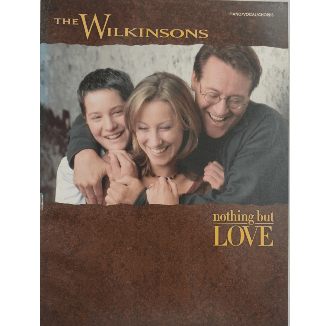 The Wilkinsons - Nothing but love Piano / Vocal / Chords PF9903