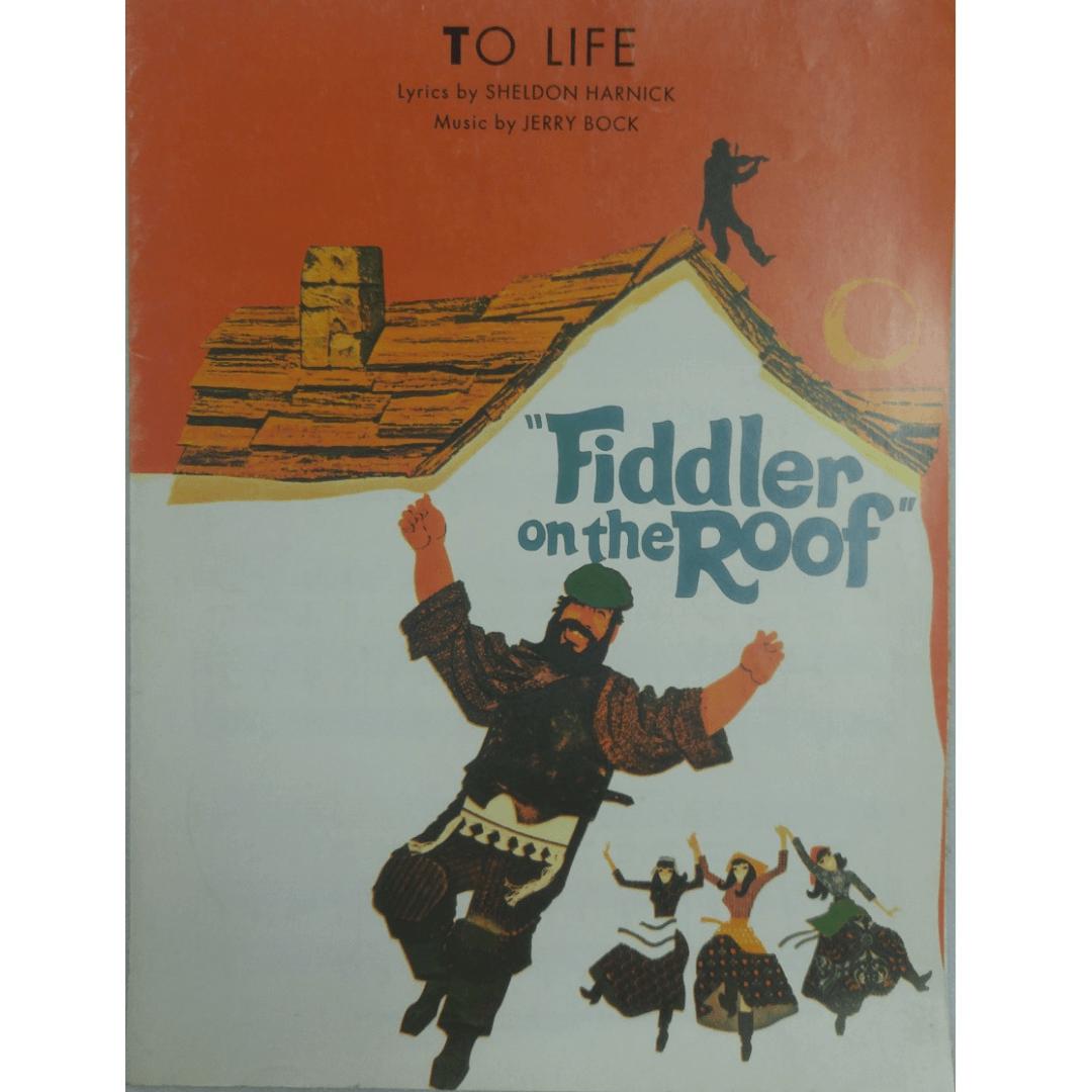 To Life Lyrics by Sheldon Harnick Music by Jerry Bock VS6096