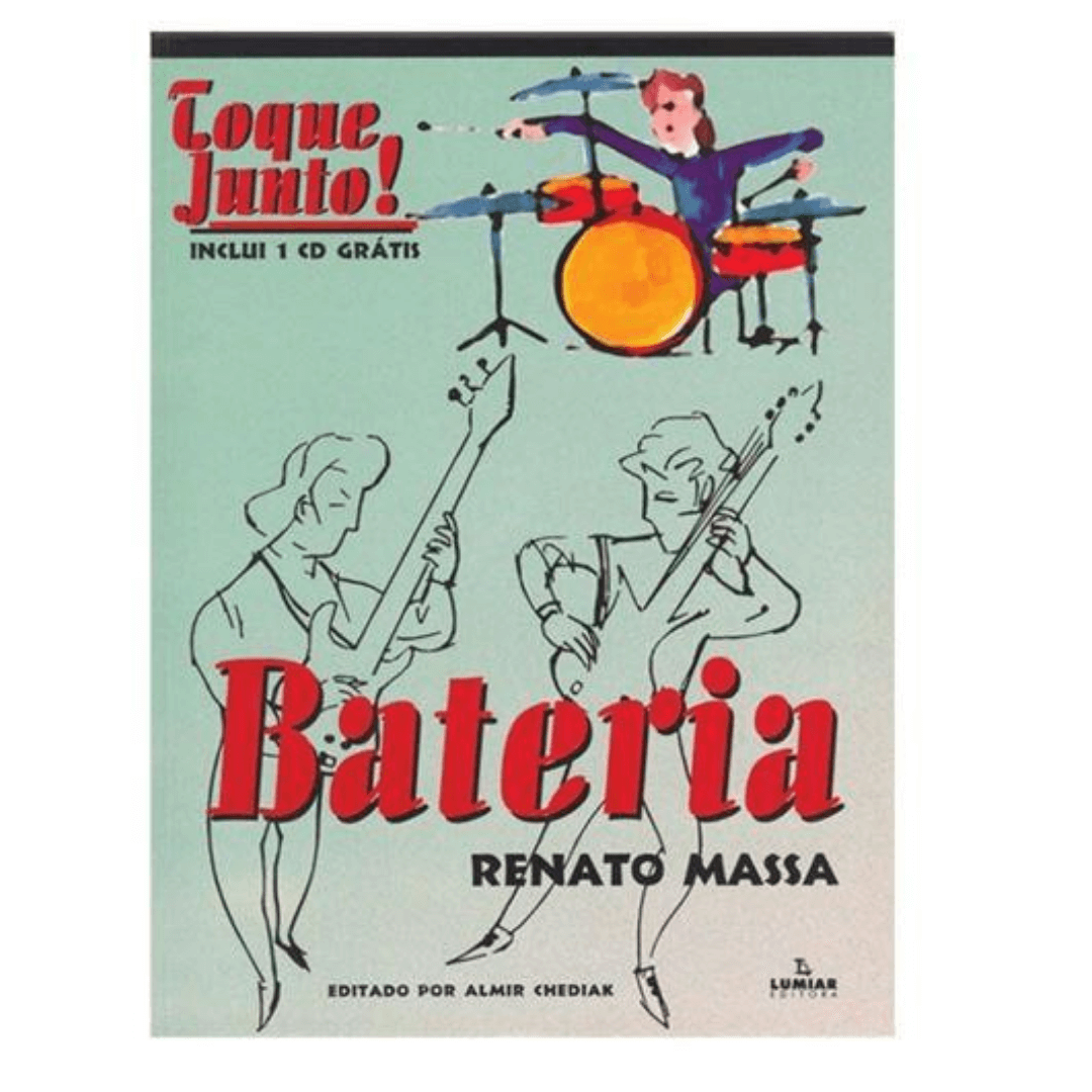 Toque Junto! Bateria - Renato Massa - Com CD