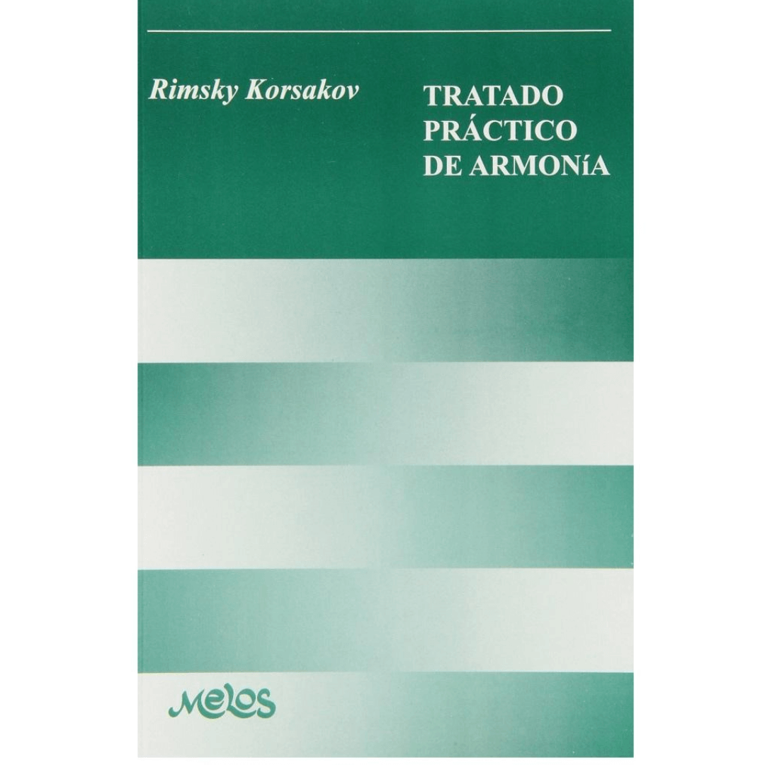 TRATADO PRÁTICO DE HARMONIA - Rimsky Korsakov Tratado Practico de Armonia - BA9680