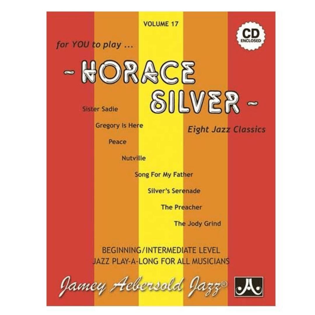Volume 17 Horace Silver, Jamey Aebersold - Para todos os instrumentos C/CD V17DS