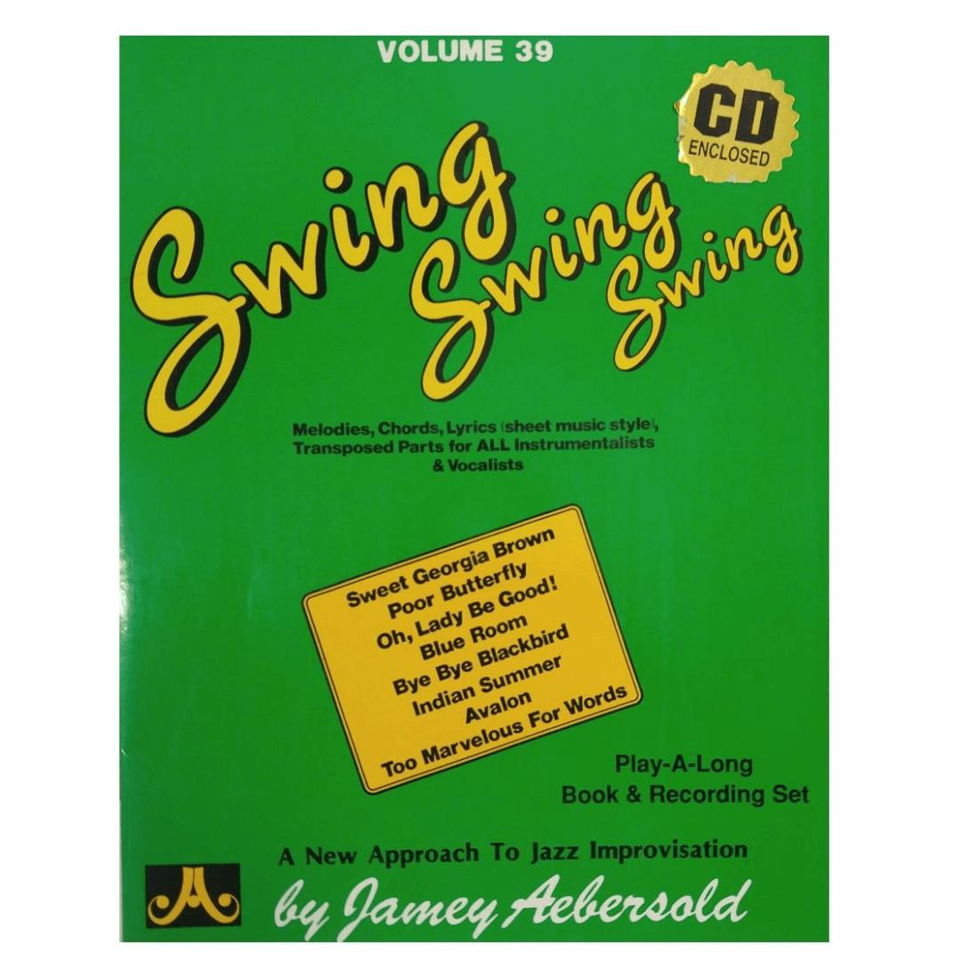 Volume 39 Swing, Swing, Swing - Jamey Aebersold P/ tds instrumentistas/vocalistas C/CD V39DS