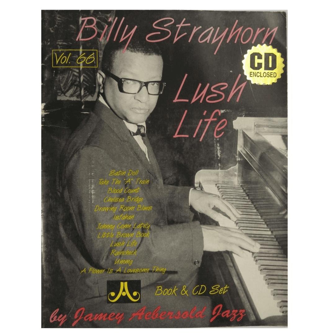 """Volume 66 Billy Strayhorn """"Lush Life"""" - Jamey Aebersold Jazz, C/CD - V66DS"""