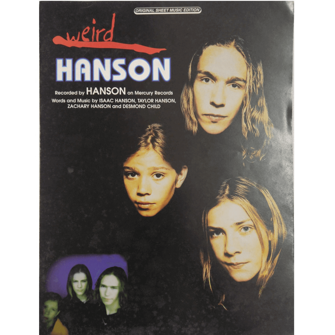 Weird - Hanson - on Mercury Records Words and Music by Isaac Hanson, Taylor Hanson PV9845