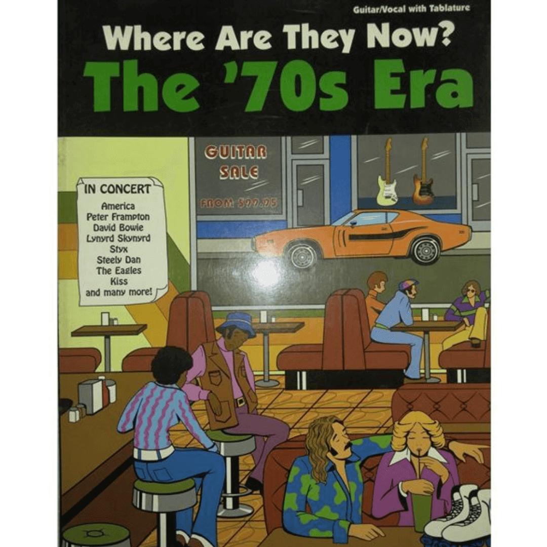 Where Are They Now? The '70s Era: Guitar/Vocal with Tablature ( guitarra / vocal com tablatura ) GF9908