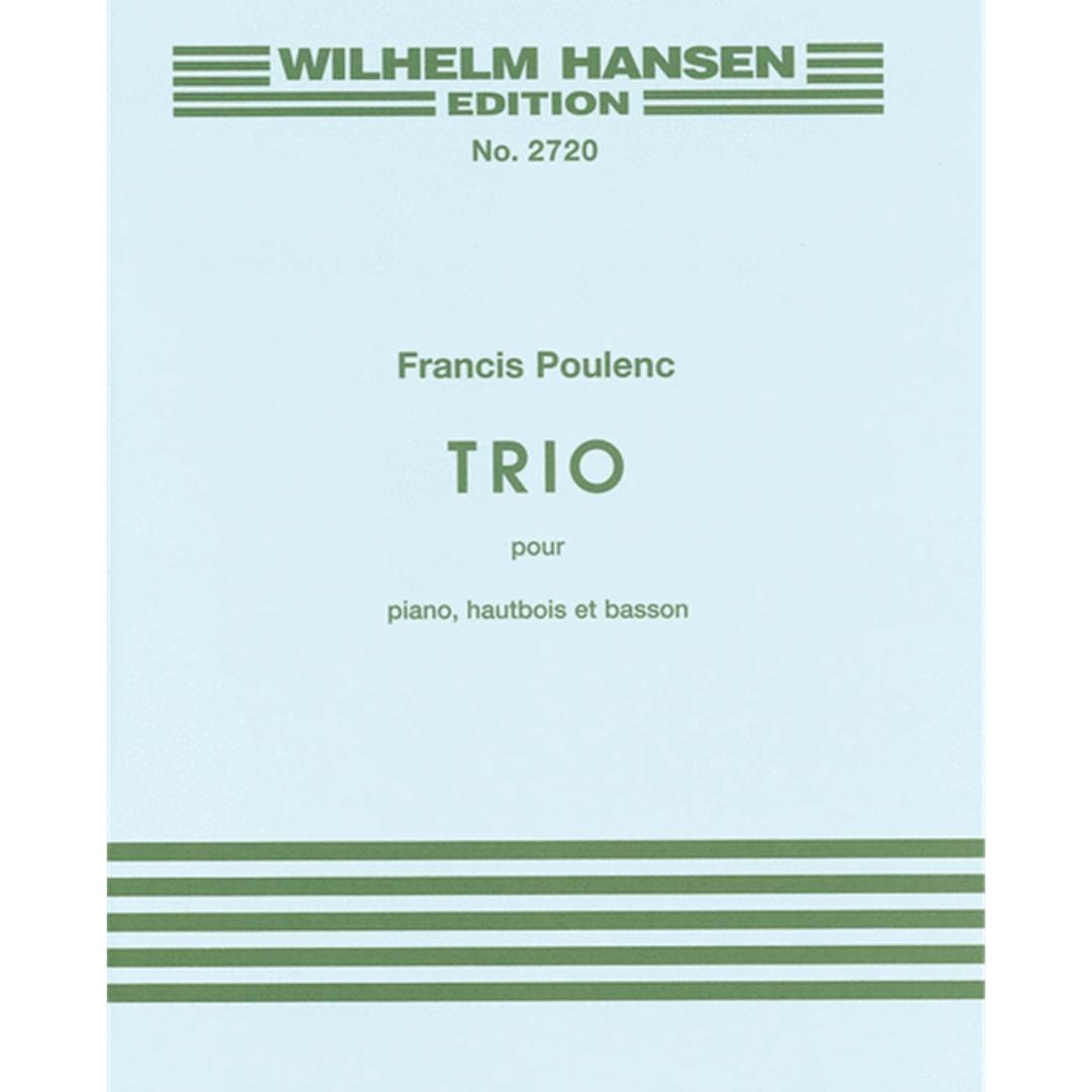 Wilhelm Hansen Edition No. 2720 Francis Poulenc TRIO para Piano, Oboé e Fagote