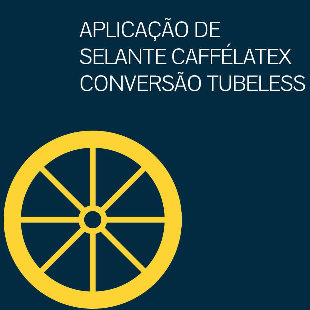 CONVERSÃO TUBELESS COM APLICAÇÃO DE SELANTE CAFFÉLATEX