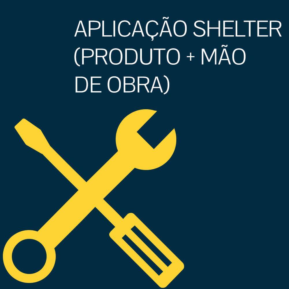 APLICAÇÃO SHELTER (PRODUTO + MÃO DE OBRA)