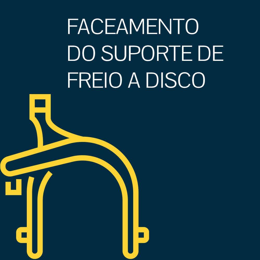 FACEAMENTO DO SUPORTE DE FREIO A DISCO